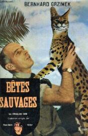 Betes Sauvages. - Couverture - Format classique
