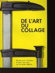 De L'Art Du Collage - Couverture - Format classique