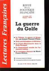Revue De La Politique Francaise - Mensuel N°407 - La Guere Du Golfe - Couverture - Format classique