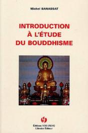 Introduction A L'Etude Du Bouddhisme - Couverture - Format classique