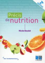 Précis de nutrition ; les fondamentaux (2e édition) - Couverture - Format classique