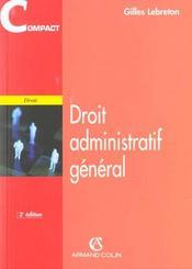 Droit Administratif General ; 2e Edition - Intérieur - Format classique