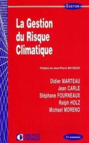 La Gestion Du Risque Climatique - Couverture - Format classique