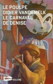 Le Carnaval De Denise - Couverture - Format classique