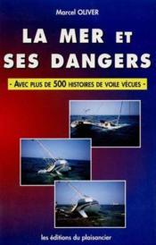 La Mer Et Ses Dangers - Couverture - Format classique