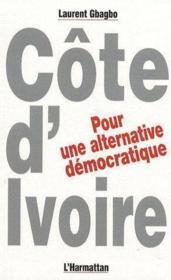 Côte d'Ivoire, pour une alternative démocratique - Couverture - Format classique