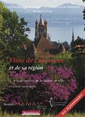 Flore de Lausanne t.1 ; à la découverte de la nature en ville - Couverture - Format classique