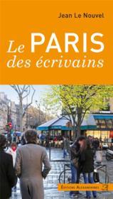 Le Paris des écrivains - Couverture - Format classique