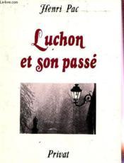 Luchon et son passe - Couverture - Format classique