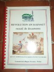 Révolution en Hainaut - recueil de documents - Couverture - Format classique