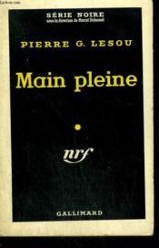 Main Pleine. Collection : Serie Noire N° 497 - Couverture - Format classique
