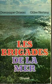 Les Brigades De La Mer. - Couverture - Format classique