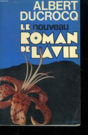 Le Nouveau Roman De La Vie. - Couverture - Format classique
