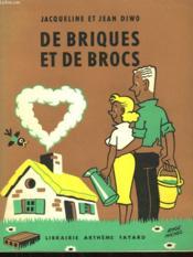 De Briques Et De Brocs. - Couverture - Format classique