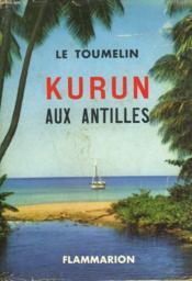Kurun Aux Antilles. - Couverture - Format classique