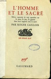 L'Homme Et Le Sacre. - Couverture - Format classique