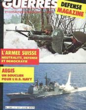 Revue Guerres Et Conflits D'Origine N° 11 - Defense Magazine- L'Armee Suisse - Aegis - Goose Green - Couverture - Format classique