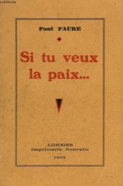 Si Tu Veux La Paix... - Couverture - Format classique