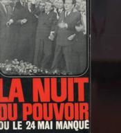 La Nuit Du Pouvoir Ou Le 24 Mai Manque - Couverture - Format classique