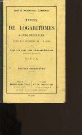 Tables De Logarithmes A Cinq Decimales Pour Les Nombres De 1 A 10 000. - Couverture - Format classique