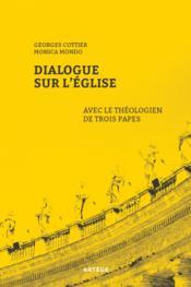 Dialogue sur l'Eglise avec le théologien de trois papes - Couverture - Format classique