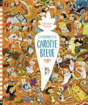 À la recherche de la carotte bleue - Couverture - Format classique