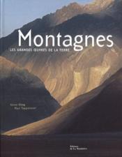 Montagnes, les grandes oeuvres de la terre - Couverture - Format classique