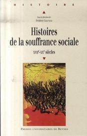 Histoires de la souffrance sociale, xvii-xx siècles - Intérieur - Format classique