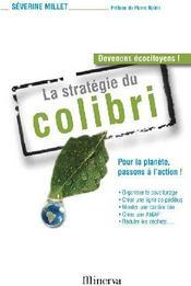 La stratégie du colibri ; pour la planète, passons à l'action ! - Couverture - Format classique