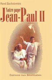 Notre pape Jean-Paul II - Couverture - Format classique