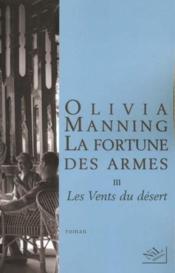 La fortune des armes - tome 3 - les vents du desert - Couverture - Format classique