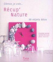 Récup' nature ; 30 objets déco - Intérieur - Format classique