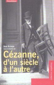 Cezanne, D'Un Siecle A L'Autre - Intérieur - Format classique