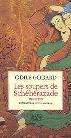 Les soupers de Schéhérazade ; recettes - Couverture - Format classique