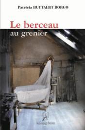 Le Berceau Au Grenier - Couverture - Format classique