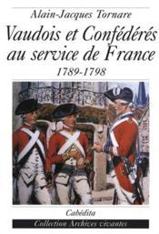 Vaudois Et Confederes Au Service Du Roi De France - Couverture - Format classique