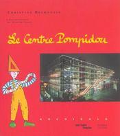 Centre Pompidou (Le) - Intérieur - Format classique