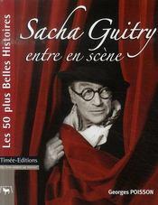 Sacha guitry entre en scène - Intérieur - Format classique
