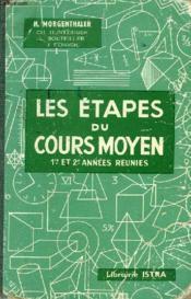 LES ETAPES DU COURS MOYEN - 1re ET 2e ANNEES REUNIES - Couverture - Format classique
