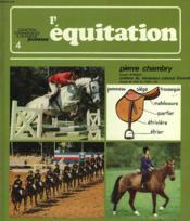 L'Equitation. (Avec Envoi De L'Auteur) - Couverture - Format classique