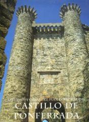 Estudios Y Obras Del Plan Director Del Castillo De Ponferrada - Couverture - Format classique
