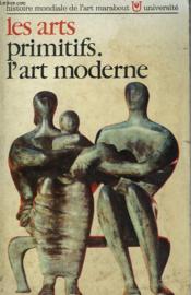 Histoire Mondiale De L'Art - 6 - Les Arts Primitifs - L'Art Moderne - Couverture - Format classique