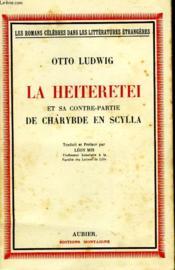 La Heiteretei - Et Sa Contre-Partie - De Charybde En Scylla - Couverture - Format classique