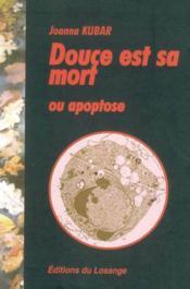 Douce est sa mort ou apoptose - Couverture - Format classique