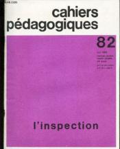 Cahiers Pedagogiques - N°82 - Mai 1969 / L'Inspection. - Couverture - Format classique