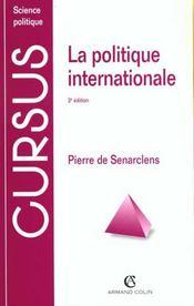 La Politique Internationale - Intérieur - Format classique