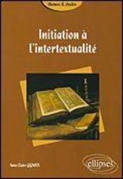 Initiation A L'Intertextualite - Intérieur - Format classique