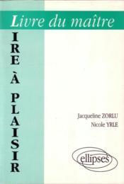 Lire a plaisir livre du maitre - Couverture - Format classique