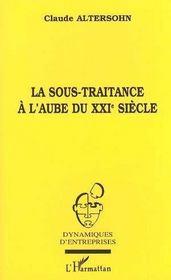 La Sous-Traitance A L'Aube Du Xxi Siecle - Intérieur - Format classique
