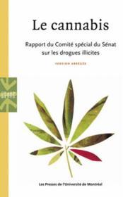 Le cannabis ; rapport du comité spécial du Sénat sur les drogues illicites - Couverture - Format classique